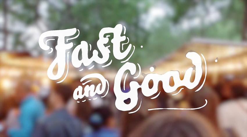 Fast & Good